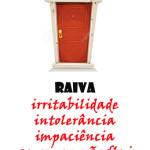 PORTAS FECHADAS_ raiva